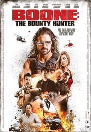 Boone: The Bounty Hunter (2017) 720P WEBRip