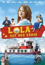Lola auf der Erbse (2014)