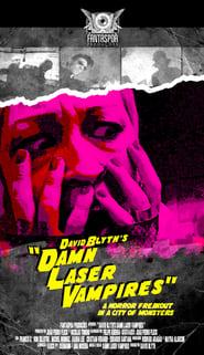 David Blyth's Damn Laser Vampires (2012)