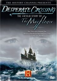 Desperate Crossing: The Untold Story of the Mayflower