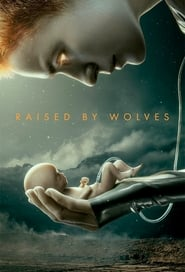 Raised by Wolves (2020)