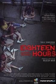 Eighteen Hours (2021) Malayalam || 240p || 360p || 480p || 720p || 1080p || Bangla Subtitle