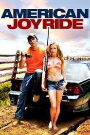 مشاهدة فيلم American Joyride 2011 مترجم أون لاين بجودة عالية