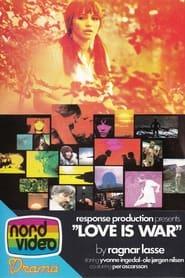 Love Is War 1970