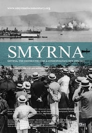 Smyrna: The Destruction of a Cosmopolitan City - 1900-1922