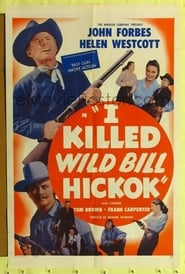 I Killed Wild Bill Hickok poster