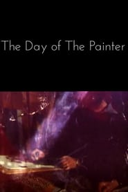 The Day of the Painter