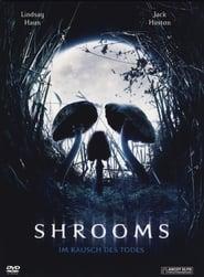 Shrooms – Im Rausch des Todes (2007)
