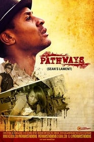Pathways: Sean's Lament (2017)