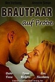Brautpaar auf Probe (2005) Zalukaj Online Cały Film Lektor PL