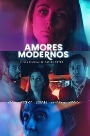 Amores modernos (2019)