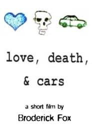 Love, Death & Cars movie