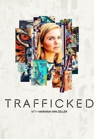 Trafficked with Mariana van Zeller - Season 1