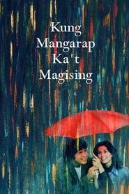 Watch Kung Mangarap Ka't Magising (1977)
