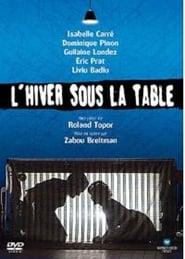 L'hiver sous la table 2004