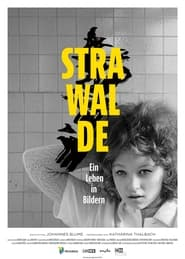 Strawalde – Ein Leben in Bildern (2021)