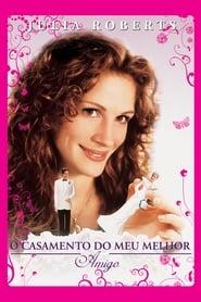 O Casamento do Meu Melhor Amigo Torrent (1997)
