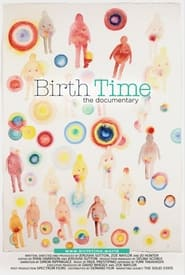 Birth Time: The Documentary (2021)