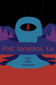 Poster for Post Tenebras Lux
