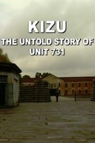 Voir Kizu (les fantômes de l'unité 731) streaming complet gratuit | film streaming, StreamizSeries.com