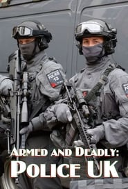 Poster Armed and Deadly: Police UK 2018