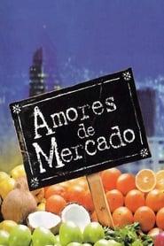 Amores de mercado 2001