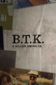 BTK: A Killer Among Us (2019)
