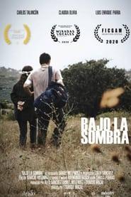 مشاهدة فيلم Bajo la sombra 2020 مترجم أون لاين بجودة عالية