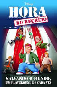 A Hora do Recreio: O Filme