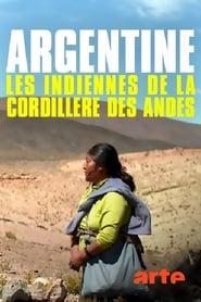 Die Anden – Das Erbe der Indianerinnen