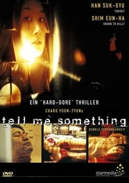 Dunkle Vergangenheit – Tell me something (1999)