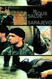 Je vous salue, Sarajevo 1993