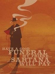 Buen funeral amigos… paga Sartana