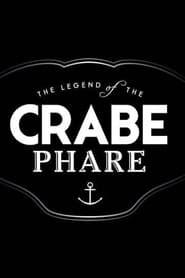 The Legend of the Crabe-Phare (2015) Online Cały Film Lektor PL