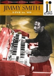 Jazz Icons: Jimmy Smith Live in '69 2009