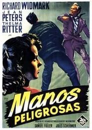 Manos peligrosas 1953