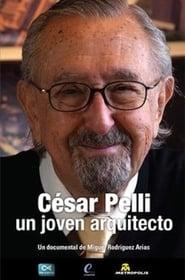 مشاهدة فيلم César Pelli. Un joven arquitecto مترجم