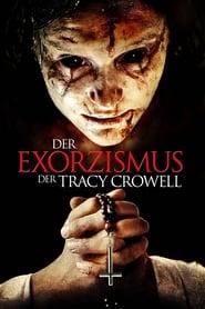 Der Exorzismus der Tracy Crowell (2016)