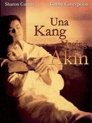 Watch Una Kang Naging Akin (1991)