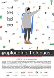 #Uploading_Holocaust (2016) Zalukaj Online