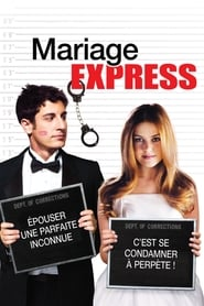 Mariage Express en streaming