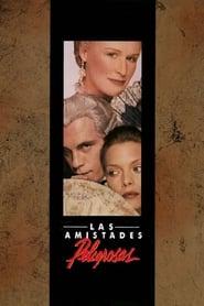 Las amistades peligrosas (1988) Dangerous Liaisons