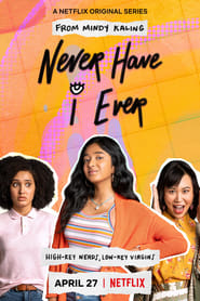 Never Have I Ever – Niciodată nu am…