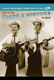 The Best of the Flatt and Scruggs TV Show, Vol. 1 2007