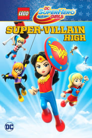 LEGO DC Super Hero Girls: Super-Villain High (2018) Sub Indo