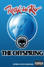 The Offspring: Rock in Rio 2013