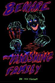 Beware! The Vanishing Family