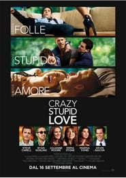 Guardare Crazy, Stupid, Love.