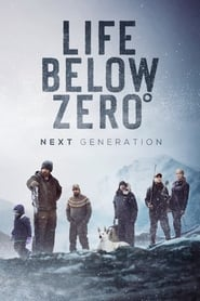 Life Below Zero: Next Generation - Season 2