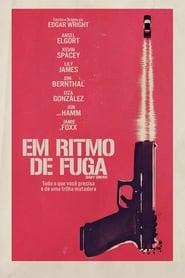 Filme – Em Ritmo De Fuga